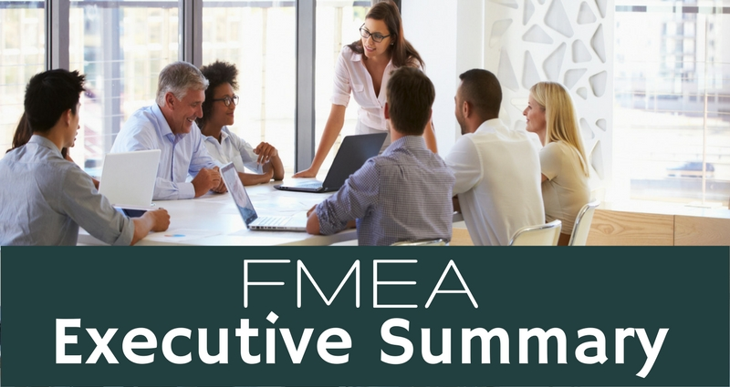 How to write an executive summary for an FMEA,