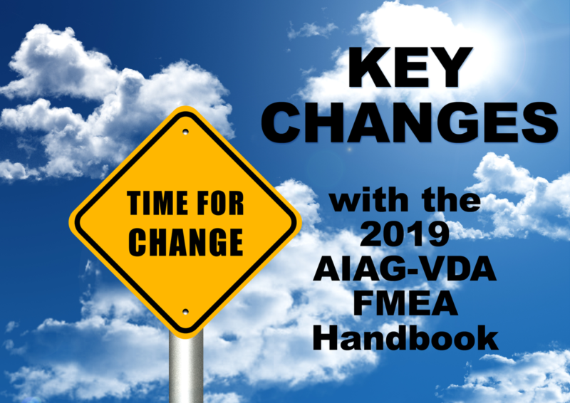 Key changes to AIAG-VDA FMEAs